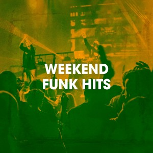 Album Weekend Funk Hits from The Funky Groove Connection