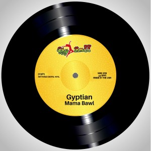 Listen to Mama Bawl song with lyrics from Gyptian