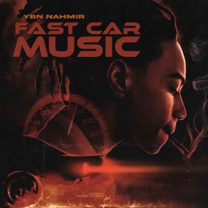 Album Fast Car Music (STAIN) from YBN Nahmir