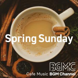 Cafe Music BGM channel的專輯Spring Sunday