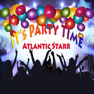 Album It's Party Time from Atlantic Starr