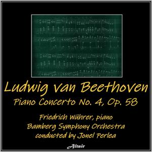 Album Beethoven: Piano Concerto NO. 4, OP. 58 (Live) from Bamberg Symphony Orchestra