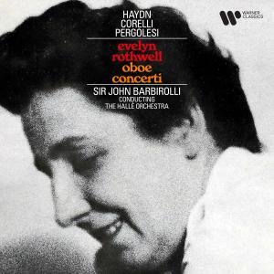 Sir John Barbirolli的專輯Haydn, Corelli & Pergolesi: Oboe Concerti