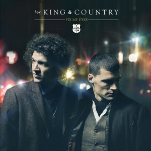 Album Fix My Eyes from for KING & COUNTRY