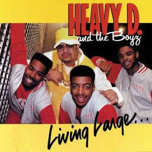 Living Large 1987 Heavy D & The Boyz