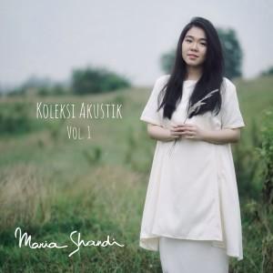 Koleksi Akustik, Vol. 1 dari Maria Shandi