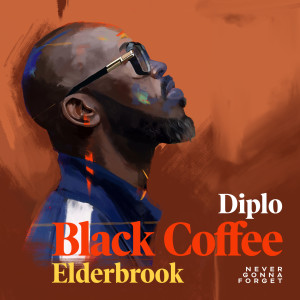 Album Never Gonna Forget from Black Coffee