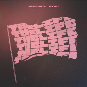 Album The Life from Felix Cartal
