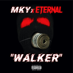 Album Walker(Explicit) from Eternal