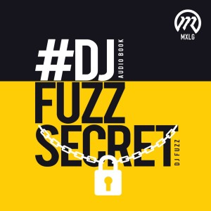 Album #DJFUZZSECRET from DJ Fuzz