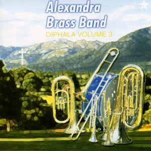 Diphala Vol.3 2009 Alexandra Brass Band