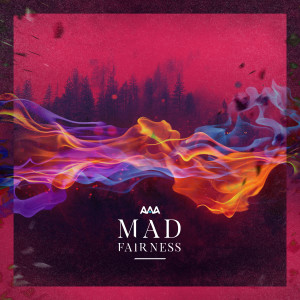 Album Mad Fairness (Explicit) from AAA