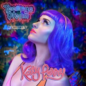 Katy Perry的專輯Teenage Dream - Remix EP