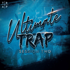 Ultimate Trap Session Two