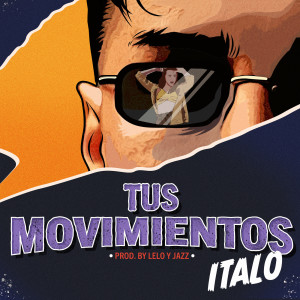 Album Tus Movimientos from Italo