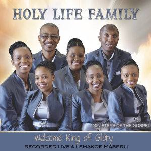 Album Welcome King of Glory from Holy Life Family