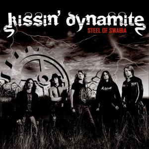 Steel Of Swabia 2008 Kissin' Dynamite