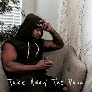 Album Take Away the Pain from Black-D
