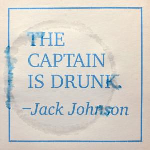 The Captain Is Drunk dari Jack Johnson