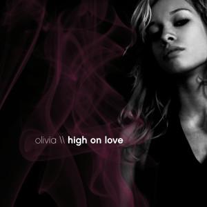 收聽Olivia Lufkin的High On Love歌詞歌曲