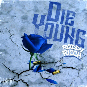 Roddy Ricch的專輯Die Young