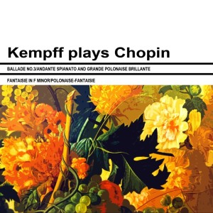 Wilhelm Kempff的專輯Kempff Plays Chopin