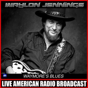 Album Waymore's Blues from Waylon Jennings
