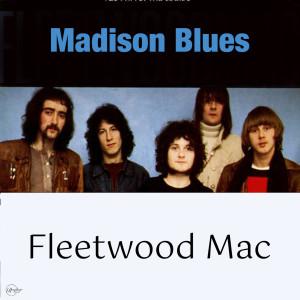 Album Madison Blues from Fleetwood Mac