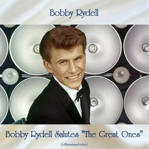 """Album Bobby Rydell Salutes """"The Great Ones"""" from Bobby Rydell"""