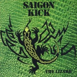 The Lizard dari Saigon Kick