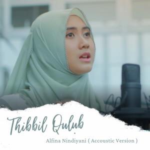 Thibbil Qulub (Acoustic Version) dari Alfina Nindiyani