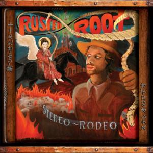 Stereo Rodeo dari Rusted Root