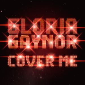 Gloria Gaynor的專輯Cover Me