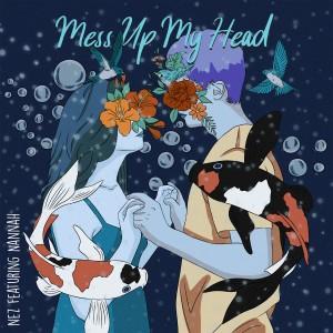Mess up My Head