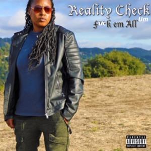 Album Fuck 'em All (Explicit) from Reality Check Um