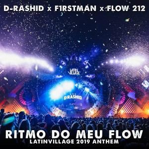 Album Ritmo Do Meu Flow (Latinvillage 2019 Anthem) from F1rstman
