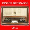 Various Artists Album Discos Dedicados. Vol.1 Mp3 Download