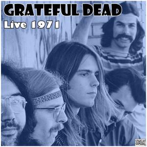 Album Live 1971 from Grateful Dead