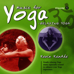 Album Music for Yoga, Vol. 1 from Kevin Kendle