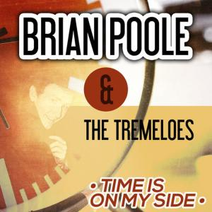 Album Time Is on My Side from Brian Poole & The Tremeloes