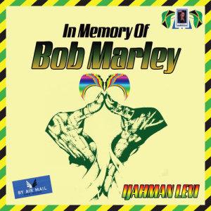 Album In Memory of Bob Marley from Ijahman Levi