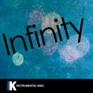 Instrumental King的專輯Infinity (In the Style of One Direction) [Karaoke Version] - Single