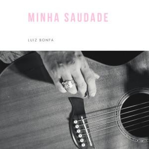 Album Minha saudade from Luiz Bonfa