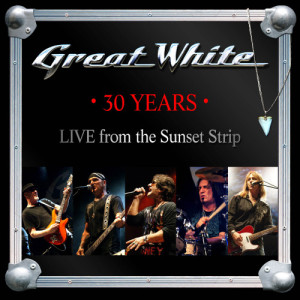 Album 30 Years (Live from the Sunset Strip) from Great White