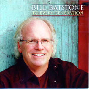 To Every Generation 2009 Billy Batstone