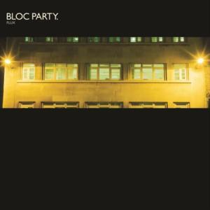 Flux 2007 Bloc Party