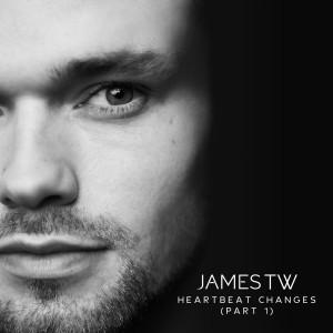 อัลบัม Heartbeat Changes (Part 1) ศิลปิน James TW