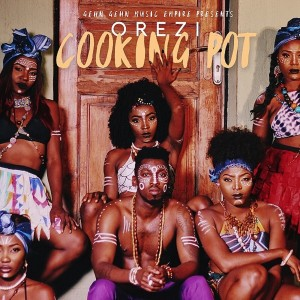Listen to Cooking Pot song with lyrics from Orezi
