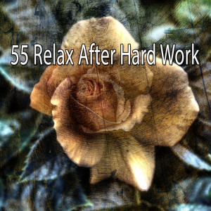 Monarch Baby Lullaby Institute的專輯55 Relax After Hard Work