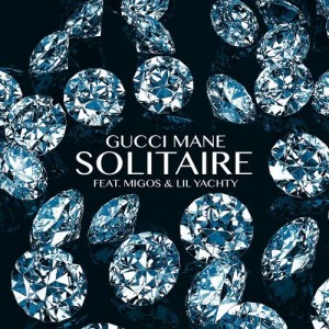 Gucci Mane的專輯Solitaire (feat. Migos & Lil Yachty)